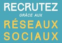 Recrutement sur les réseaux sociaux, nouvelle ère pour les RH ?